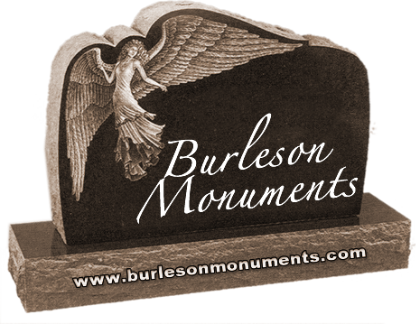Burleson Monuments, Texas Headstones, Grave Stone Markers, Monuments, Benches, Memorial Photos, call: 800-863-2662  www.burlesonmonuments.com